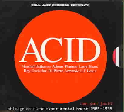 CAN YOU JACK? CHICAGO ACID AND EXPERI (CD)