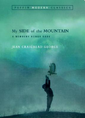 My Side of the Mountain By George, Jean Craighead/ George, Jean Craighead (ILT)