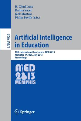 Springer Artificial Intelligence in Education: 16th International Conference, Aied 2013, Memphis, TN, USA, July 9-13, 2013. Proceedings ( at Sears.com